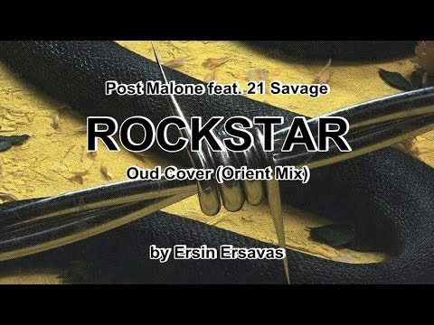 Post Malone  - Rockstar (Orient Mix) by Ersin Ersavas