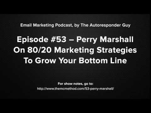 Perry Marshall Interview On 80/20 Marketing Strategies To Grow BIG