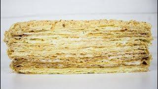 Рецепт торта  НАПОЛЕОН Вкуснее чем у бабушки. Торт НАПОЛЕОН по новому рецепту