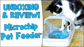 Microchip Pet Feeder: Unboxing & Review
