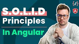 SOLID Design Principles in #Angular (Advanced, 2021)