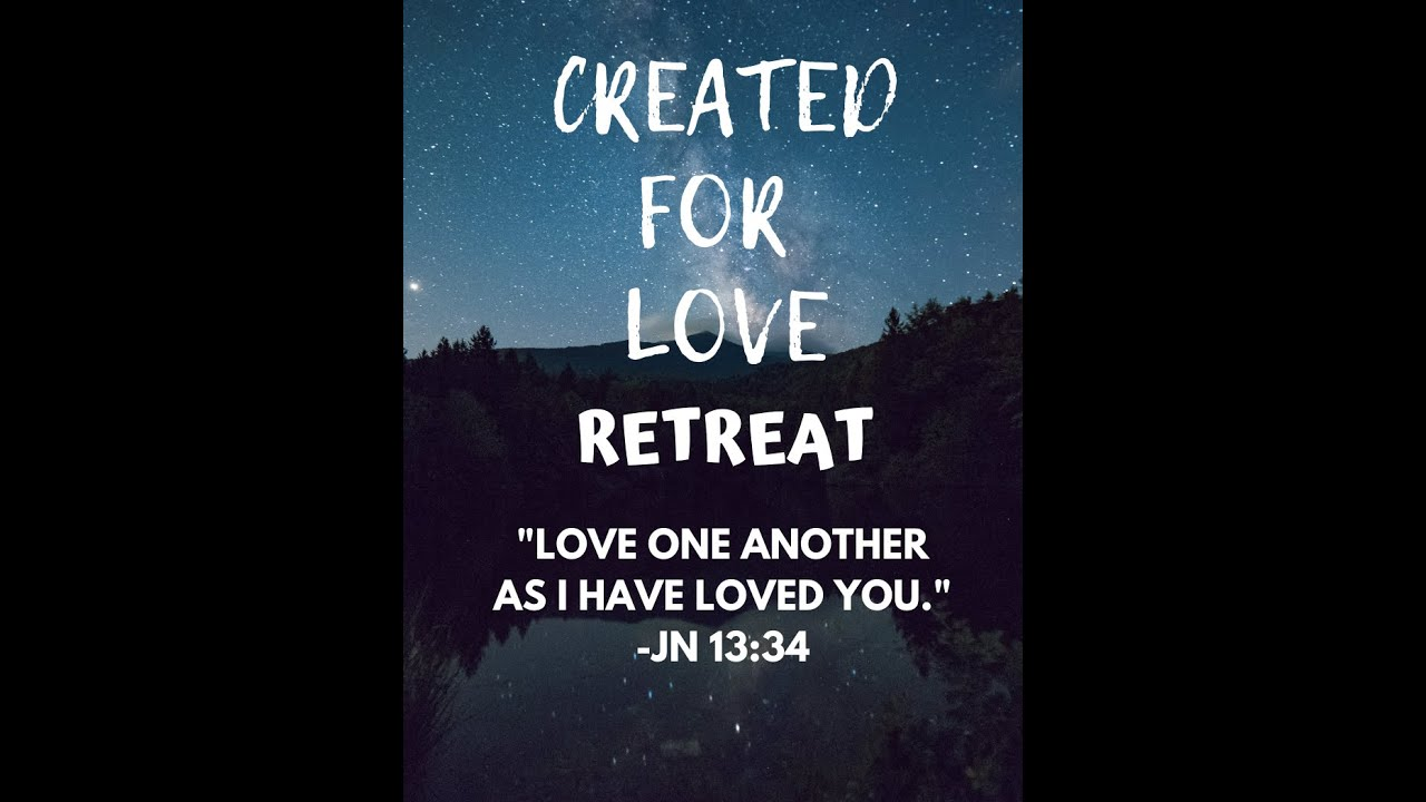 Created for Love Retreat 2019