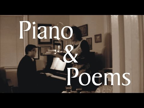Pianos & Poems: an experiment in performance