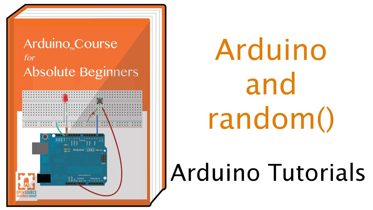 Using Random Numbers With Arduino Programming Electronics