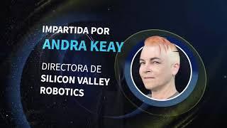 Logistic Summit & Expo 2020 - Conferencia Magistral - Andra Keay - Silicon Valley Robotics