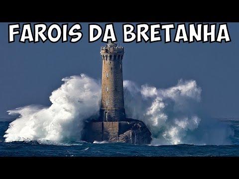 Os incríveis Faróis da Bretanha - A Furia do Mar (Bretagne)
