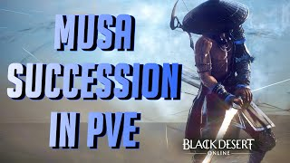 BDO - Musa Succession in PVE