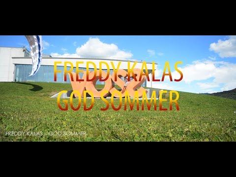 Freddy Kalas - God Sommer -(Fan Music Video)
