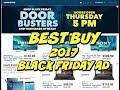 BEST BUY 2017 BLACK FRIDAY AD ~ DOORBUSTERS ~ HUGE SAVINGS 💰 💰