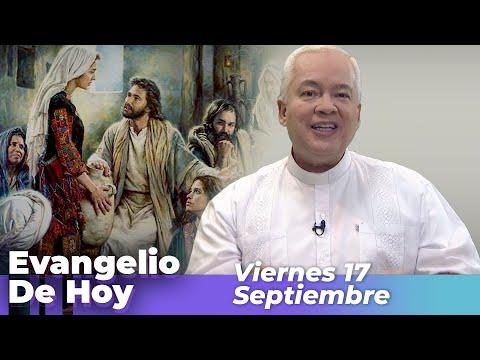 EVANGELIO DE HOY, Viernes 17 De Septiembre De 2021 - Cosmovision