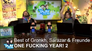 Best of Gronkh, Sarazar & Freunde - ONE FUCKING YEAR! 2   Jahresrückblick