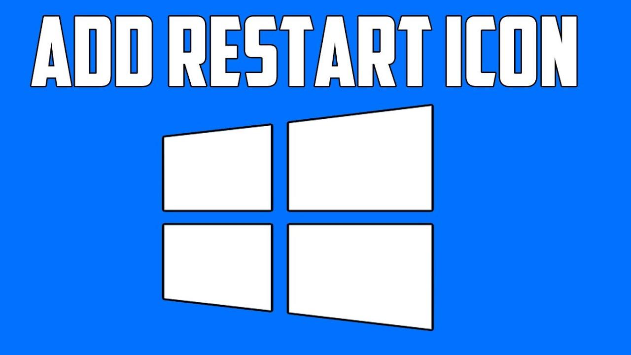 How To Add Restart Icon on Windows 10 Desktop