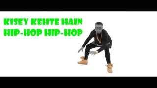 Issey Kehte Hain Hip Hop I Honey Singh Lyrics