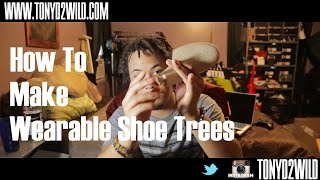 How To Make Wearable Shoe Trees
