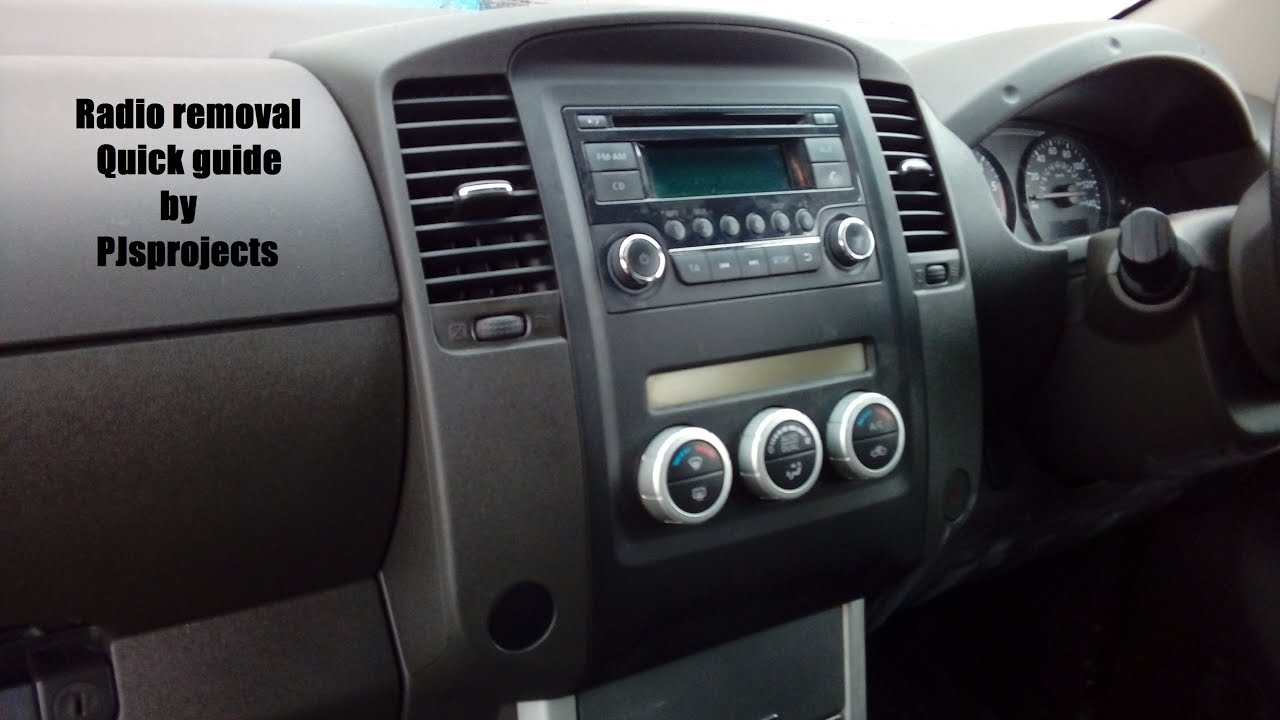 Nissan navara radio quick removal guide