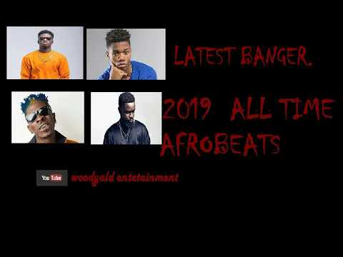 2019 AFROBEATS- HIP-LIFE .AFRICAN MUSIC. SARKODIE STONE BOWY. SHATTA WALE. KING PROMISE.MEDIKAL