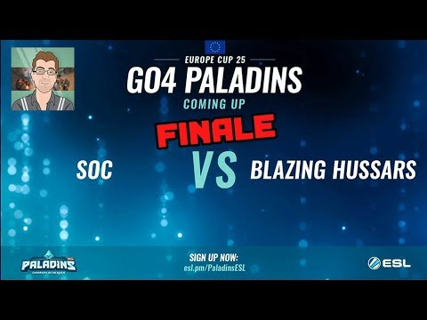 Paladins FR - Finale ESL GO4 Paladins #25 : SOC VS Blazing Hussars