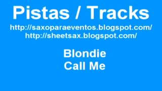 Blondie   Call Me Pista   Playalong   Track