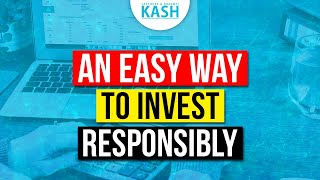What is responsible for investing? How is it different from standard investing? I KASH