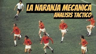 Holanda 1974 - La Naranja Mecánica - Aspectos de Juego.