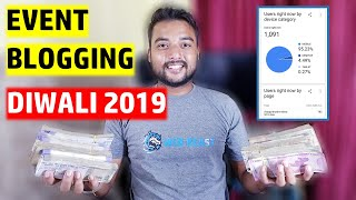 🔥 My Diwali 2019 Event Blogging Proofs - 🔥🔥 Make Money From Event Blogging