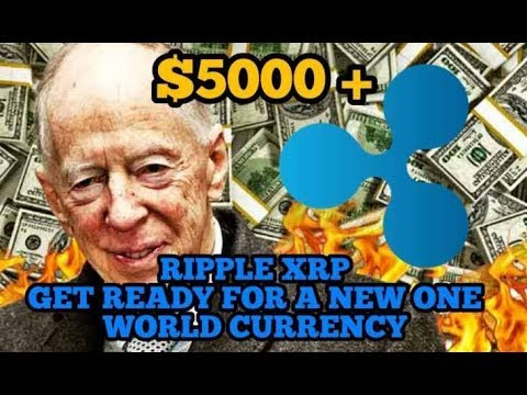 Ripple XRP $5000 - Get Ready For A New One World Currency