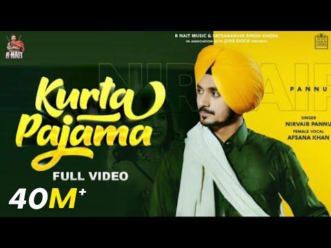 Kurta Pajama (Full Video) Nirvair Pannu | R Nait | Afsana | NehaMalik | GoldMedia | New Punjabi Song