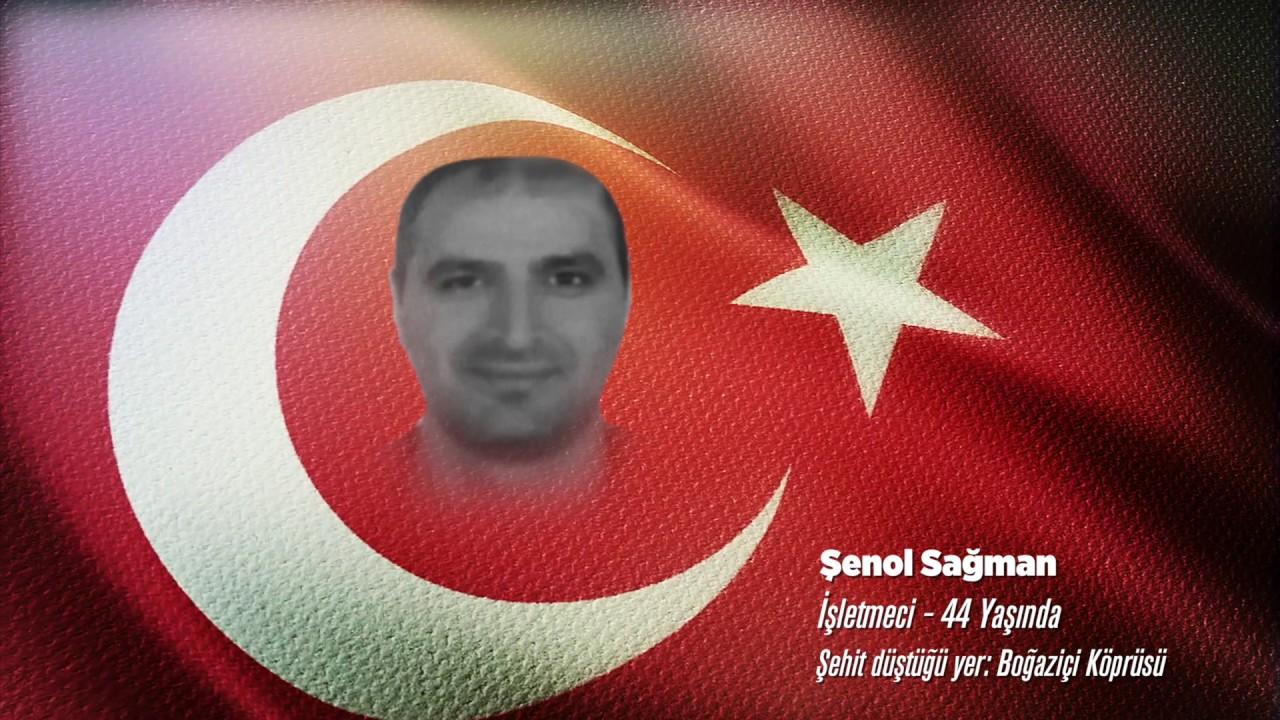 15 Temmuz Şehidi Şenol Sağman