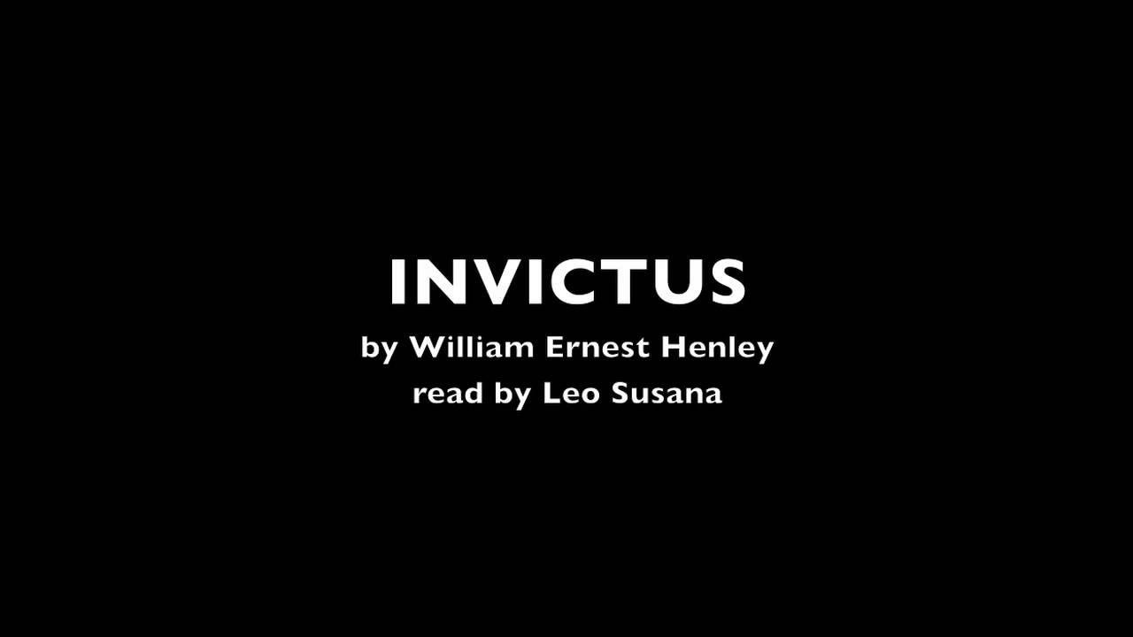Leo Susana Invictus By William Ernest Hanley Read By Leo