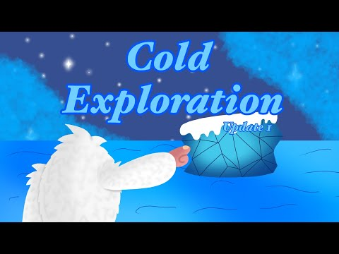 Cold Exploration (Update 1)
