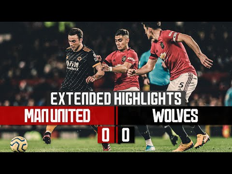 It ends goalless with the Red Devils | Manchester United 0-0 Wolves | Extended Highlights