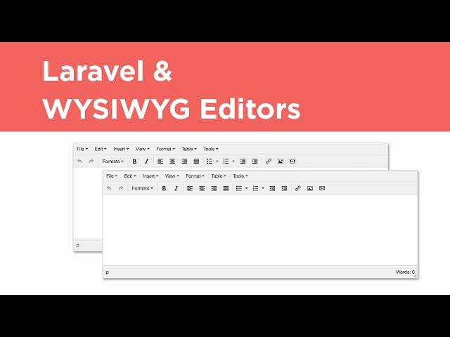 Laravel Tutorial - WYSIWYG Editor Integration (TinyMCE)