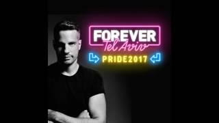 Sagi Kariv - Forever Tel Aviv Pride 2017