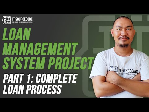 Loan Management System Part 1: Customer Loan Application Up To Releasing | 2020 Projects