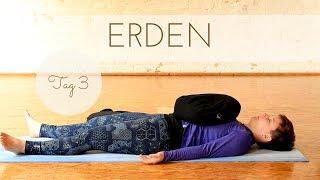 Tag 3 Erden  Yoga Grounding  Mittelstufe