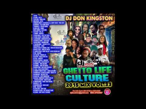 Dj Don Kingston Ghetto Life Cultural Mix Vol  33