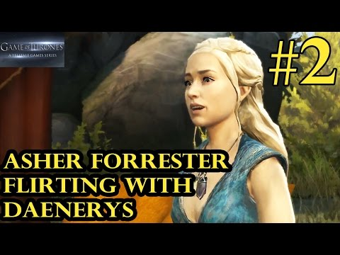 Game Of Thrones Episode 5 - Asher Forrester Flirting With Daenerys - Walkthrough Part 2