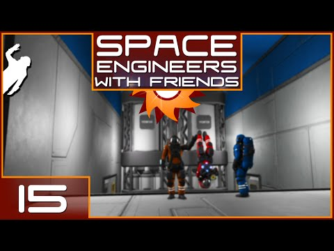 Space Engineers with Friends - Episode 15 ...Floors Galore!...