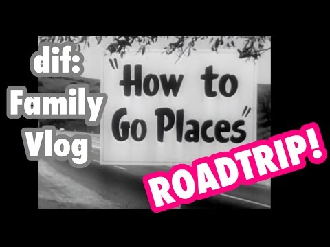 How To Go Places! - A Family Guide To Travel