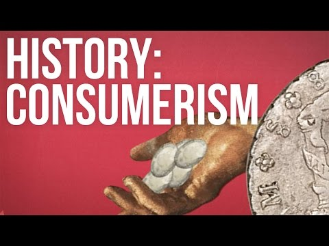 HISTORY OF IDEAS - Consumerism