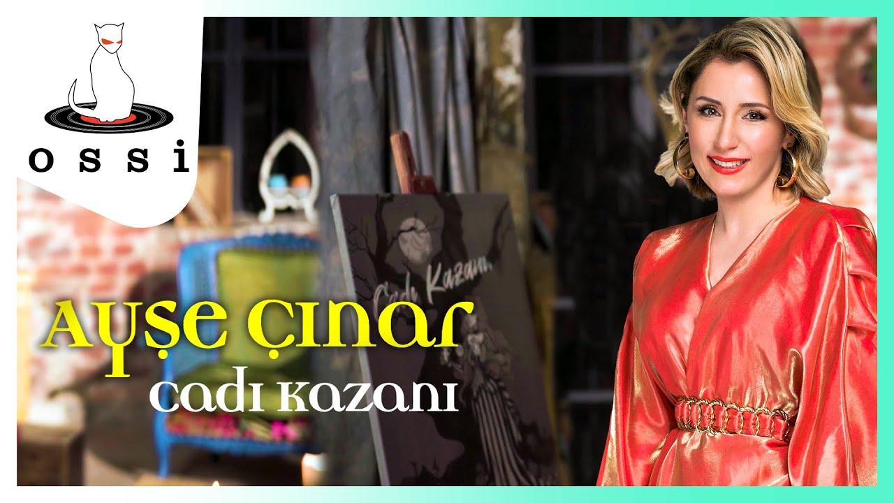 Ayşe Çınar - Cadı Kazanı
