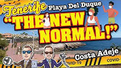 "Playa del Duque, Costa Adeje, Tenerife ""The New Normal"""
