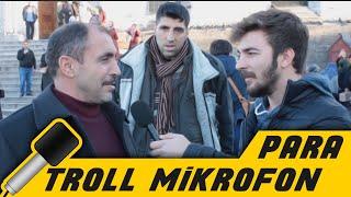 Troll Mikrofon - Para | Sokak Röportajı