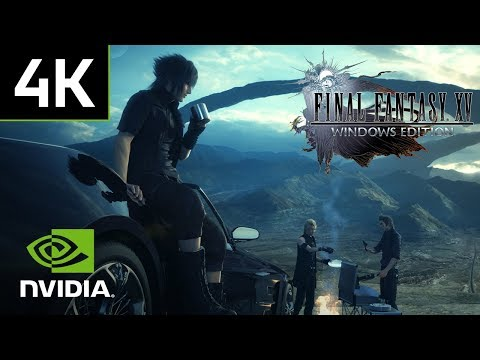 Final Fantasy XV Windows Edition – 4K PC Gameplay