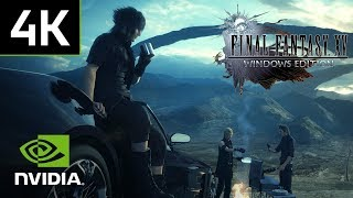 Final Fantasy XV Windows Edition - 4K PC Gameplay