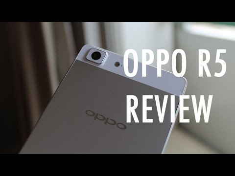 Oppo R5 Review - Thin is an understatement   Pocketnow