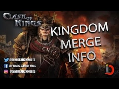 KINGDOM MERGING FINAL INFORMATION - Clash Of Kings