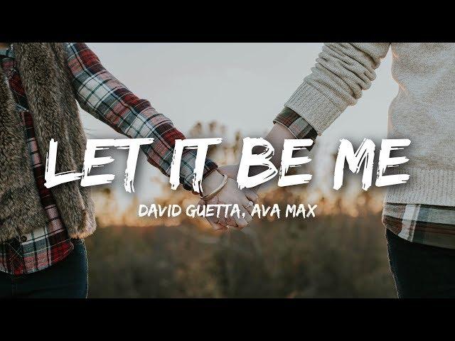 David Guetta - Let It Be Me
