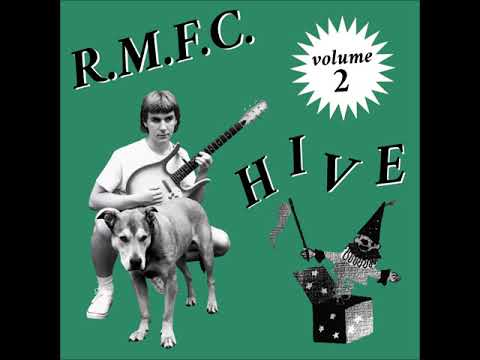 R.M.F.C.- Hive Vol. 2 Full Album