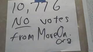 10,776 no votes via email - moveon.org
